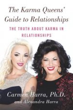 Karma Queen's Guide to Relationships