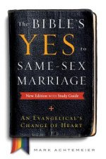 Bible's Yes to Same-Sex-Marriage, New Edition with Study Guide
