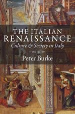 Italian Renaissance - Culture and Society in Italy, Third edition