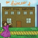 Princess of Fort Hill Shelter