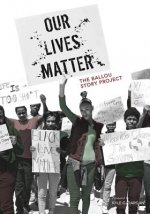 Our Lives Matter