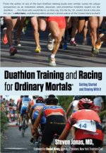 Duathlon Training and Racing for Ordinary Mortals
