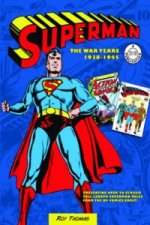 Superman: The War Years 1938-1946