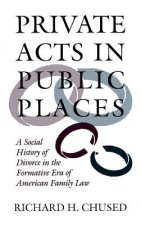 Private Acts in Public Places