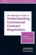 Managers Guide to Understanding Commercial Contract Negotiation