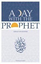 Day with the Prophet