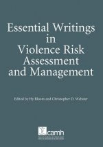 Essential Writings in Violence Risk Assessment
