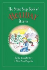 Stone Soup Book of Holiday Stories