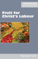 Fruit for Christ's Labour