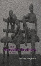 Meredith Brothers, a Play