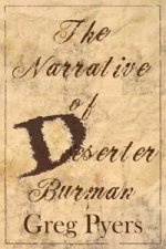 Narrative of Deserter Burman