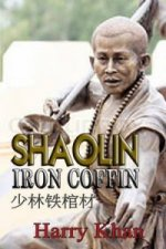 Shaolin Iron Coffin