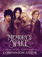 Memory's Wake - The Official Illustrated Companion Guide
