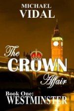 Crown Affair Trilogy Book One
