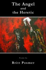 Angel and the Heretic