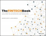 Fintech Book - the Financial Technology       Handbook for Investors, Entrepreneurs and         Visionaries