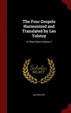 Four Gospels Harmonized and Translated by Leo Tolstoy