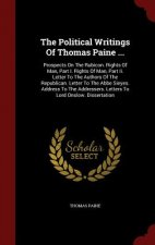 Political Writings of Thomas Paine ...