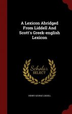 Lexicon Abridged from Liddell and Scott's Greek-English Lexicon