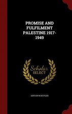 Promise and Fulfilment Palestine 1917-1949
