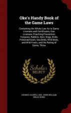 Oke's Handy Book of the Game Laws