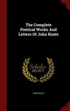 Complete Poetical Works and Letters of John Keats