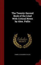 Twenty-Second Book of the Lliad with Critical Notes by Alex. Pallis