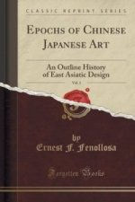 Epochs of Chinese Japanese Art, Vol. 1