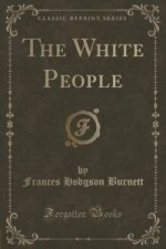 White People (Classic Reprint)