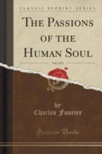Passions of the Human Soul, Vol. 2 of 2 (Classic Reprint)