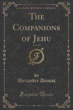 Companions of Jehu, Vol. 1 of 2 (Classic Reprint)