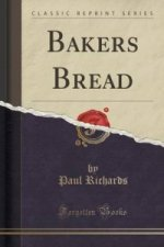 Bakers Bread (Classic Reprint)