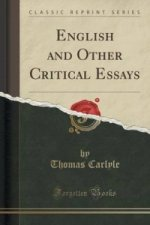 English and Other Critical Essays (Classic Reprint)