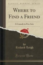 Where to Find a Friend