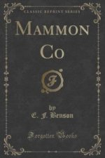 Mammon Co (Classic Reprint)