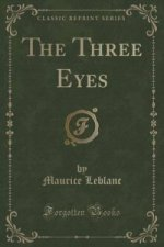 Three Eyes (Classic Reprint)