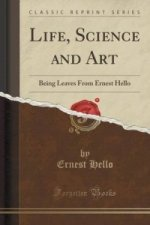 Life, Science and Art