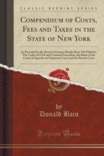 Compendium of Costs, Fees and Taxes in the State of New York