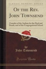 Of the REV. John Townsend