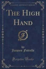 High Hand (Classic Reprint)