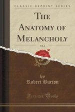 Anatomy of Melancholy, Vol. 2 (Classic Reprint)