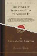 Power of Speech and How to Acquire It
