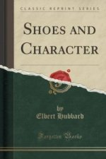 Shoes and Character (Classic Reprint)