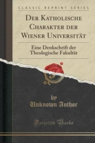 Katholische Charakter Der Wiener Universitat
