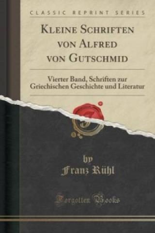 Kleine Schriften Von Alfred Von Gutschmid