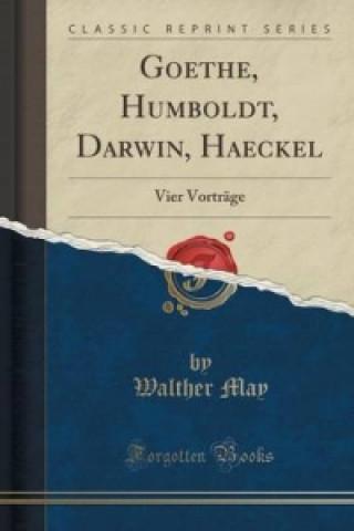 Goethe, Humboldt, Darwin, Haeckel