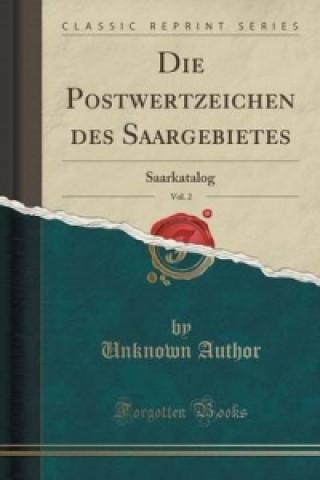 Postwertzeichen Des Saargebietes, Vol. 2
