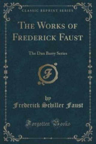 Works of Frederick Faust