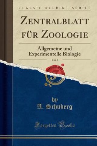 Zentralblatt Fur Zoologie, Vol. 6