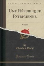 Une Republique Patricienne